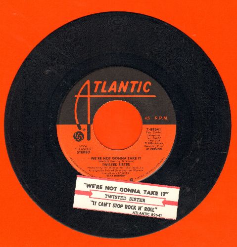 Twisted Sister - We're Not Gonna Take It/You Can't Stop Rock 'N' Roll (with juke box label) - EX8/ - 45 rpm Records