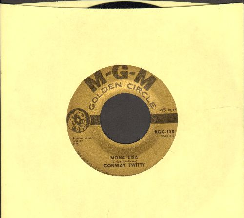 Twitty, Conway - Mona Lisa/Danny Boy (gold label early double-hit re-issue) - NM9/ - 45 rpm Records