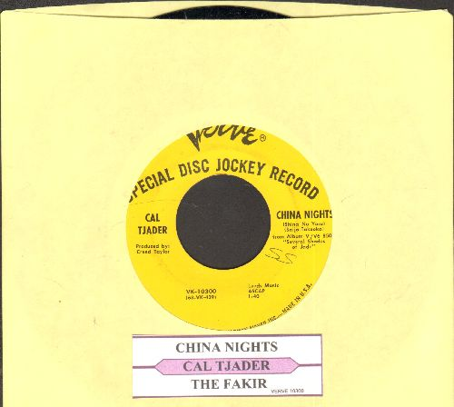 Tjader, Cal - China Nights/The Fakir (DJ advance pressing with juke box label) - NM9/ - 45 rpm Records
