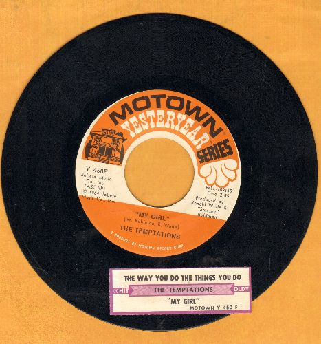 Temptations - My Girl/The Way You Do The Things You Do (re-issue with juke box label) - NM9/ - 45 rpm Records