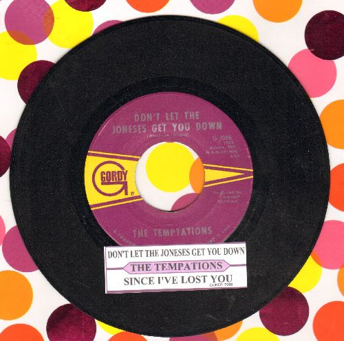 Temptations - Don't Let The Joneses Get You Down/Since I've Lost You (with juke box label) - EX8/ - 45 rpm Records