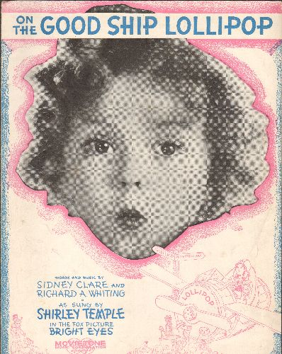 Temple, Shirley - On The Good Ship Lollipop - RARE Vintage SHEET MUSIC for Shirley Temple's Signature Song! - EX8/ - Sheet Music