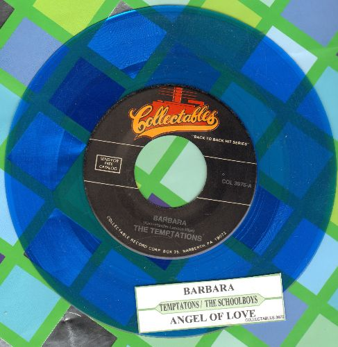 Temptations - Barbara/Angel Of Love (by The Schoolboys on flip-side) (blue vinyl re-issue of vintage recordings) - NM9/ - 45 rpm Records