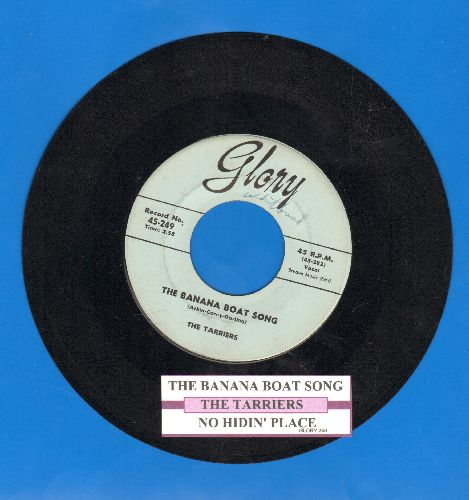 Tarriers - Banana Boat Song/No Hiddin' Place (with juke box label) - EX8/ - 45 rpm Records