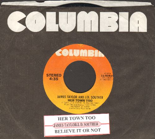 Taylor, James - Her Town Too/Believe It Or Not (with juke box label and Columbia company sleeve) - EX8/ - 45 rpm Records