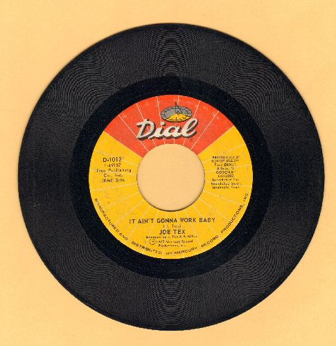 Tex, Joe - It Ain't Gonna Work Baby/You Said A Bad Word - EX8/ - 45 rpm Records