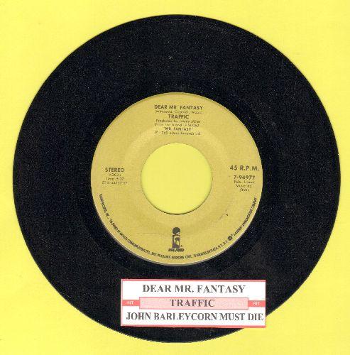 Traffic - Dear Mr. Fantasy/John Barleycorn Must Die (with juke box label) - NM9/ - 45 rpm Records