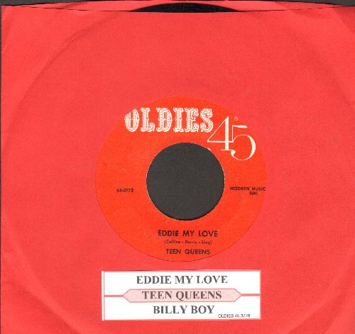 Teen Queens - Eddie My Love/Billy Boy (early re-issue with juke box label) - EX8/ - 45 rpm Records