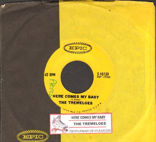 Tremeloes - Here Comes My Baby/Gentleman Of Pleasure (with juke box label and Epic company sleeve, minor wol) - EX8/ - 45 rpm Records
