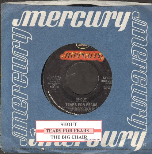 Tears For Fears - Shout/The Big Chair (with juke box label and Mercury sleeve) - EX8/ - 45 rpm Records