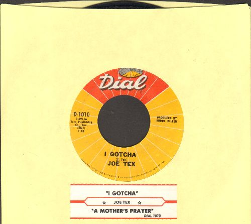 Tex, Joe - A Mother Prayer/I Gotcha (with juke box label) - NM9/ - 45 rpm Records
