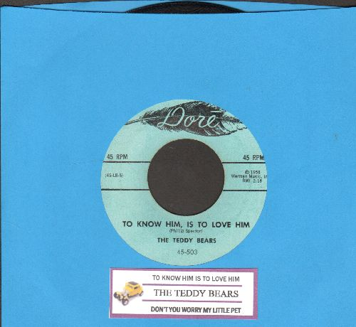 Teddy Bears - To Know Him Is To Love Him/Don't You Worry My Little Pet (with juke box label) - NM9/ - 45 rpm Records