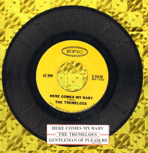 Tremeloes - Here Comes My Baby/Gentleman Of Pleasure (with juke box label) - NM9/ - 45 rpm Records