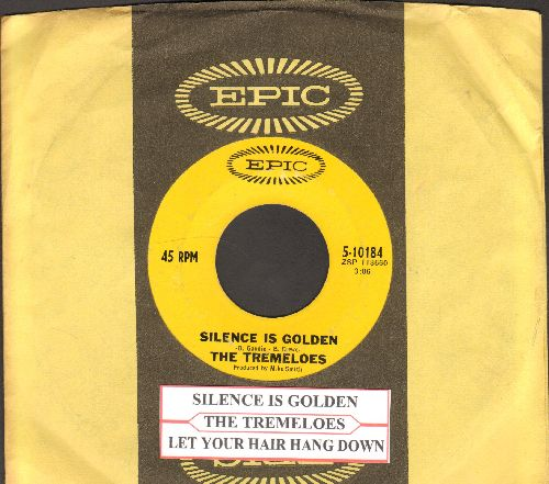 Tremeloes - Silence Is Golden/Let Your Hair Hang Down (with Epic company sleeve and juke box label) - EX8/ - 45 rpm Records