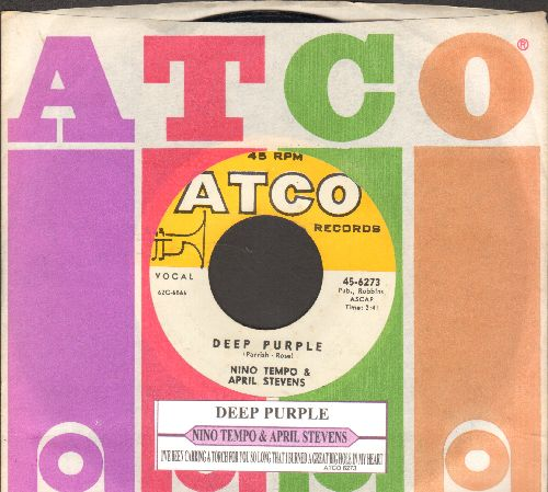 Tempo, Nino & April Stevens - Deep Purple/I've Been Carrying A Torch For You So Long That I Burned A Great Big Hole In My Heart (with juke box label and Atco company sleeve) - NM9/ - 45 rpm Records