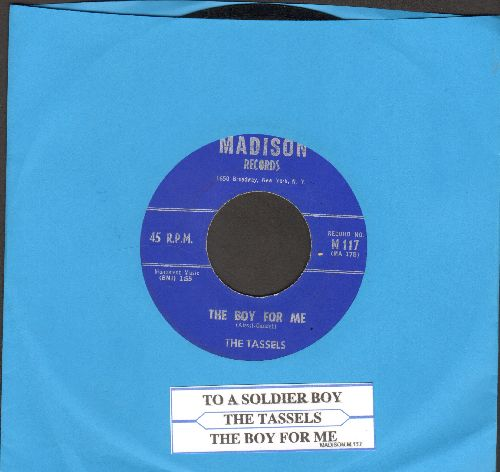 Tassels - The Boy For Me (FANTASTIC Vintage Girl Sound!)/To A Soldier Boy (with juke box label) - NM9/ - 45 rpm Records