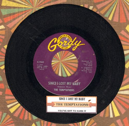 Temptations - Since I Lost My Baby/You've Got To Earn It (with juke box label) - EX8/ - 45 rpm Records
