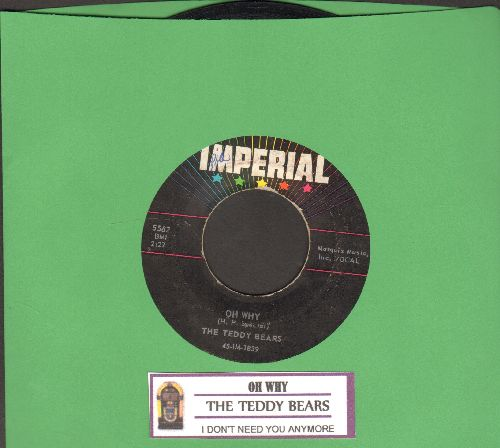 Teddy Bears - Oh Why/I Don't Need You Anymore (with juke box label) - EX8/ - 45 rpm Records
