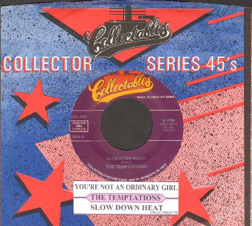 Temptations - Slow Down Heart/You're Not An Ordinary Girl (double-hit re-issue with juke box label and company sleeve) - NM9/ - 45 rpm Records