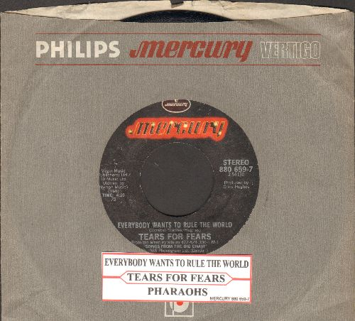 Tears For Fears - Everybody Wants To Rule The World/Pharaohs (with juke box label and company sleeve) - EX8/ - 45 rpm Records