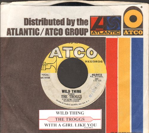 Troggs - Wild Thing (Presley)/With A Girl Like You (with juke box label and Atco company sleeve) (minor wol)  - VG7/ - 45 rpm Records