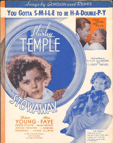 Temple, Shirley - You Gotta S-M-I-L-E To Be H-A-Double-P-Y - Vintage SHEET MUSIC for the song featured in film -Stowaway- (BEAUTIFUL cover-pictures of Shirley Temple!) - EX8/ - Sheet Music