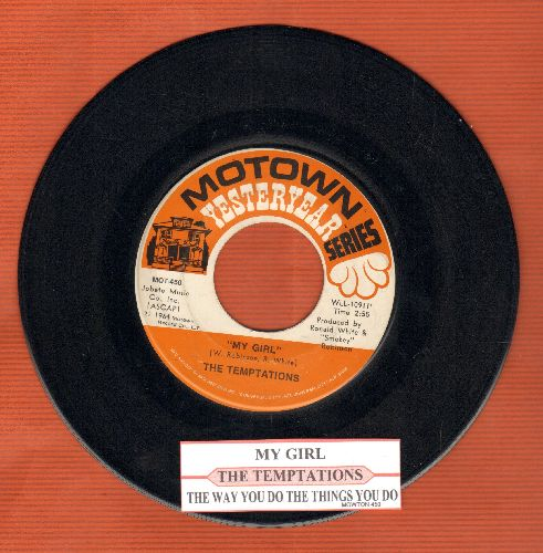 Temptations - My Girl/The Way You Do The Things You Do (re-issue with juke box label) - EX8/ - 45 rpm Records