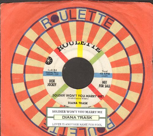 Trask, Diana - Soldier Won't You Marry Me/Lover Is Another Name For Fool (DJ advance pressing with juke box label and company sleeve) - EX8/ - 45 rpm Records