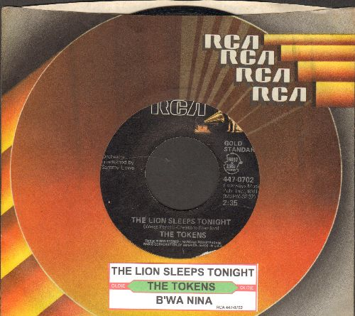 Tokens - The Lion Sleeps Tonight/B'wa Nina (authentic-looking double-hit re-issue with juke box label and RCA company sleeve) - EX8/ - 45 rpm Records