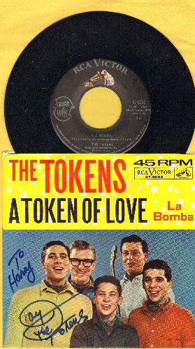 Tokens - La Bomba/A Token Of Love (with picture sleeve and PERSONALIZED AUTOGRAPH by one of the group's members!) - NM9/EX8 - 45 rpm Records
