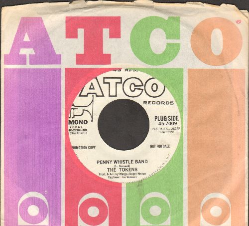 Tokens - Penny Whistle Band (double-A-sided DJ advance pressing with Atco company sleeve) - NM9/ - 45 rpm Records