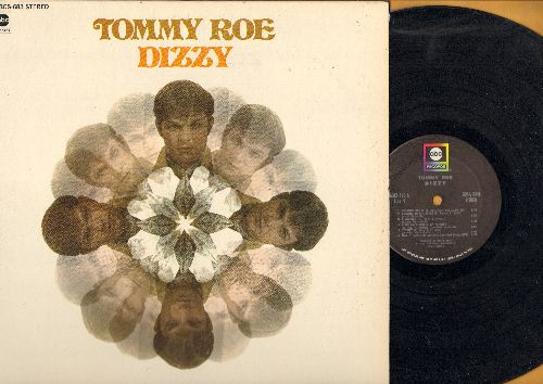 Roe, Tommy - Dizzy: Heather Honey, Raining In My Heart, A Dollar's Worth Of Pennies, Proud Mary, Stormy, Cinnamon (Vinyl STEREO LP record) - EX8/EX8 - LP Records