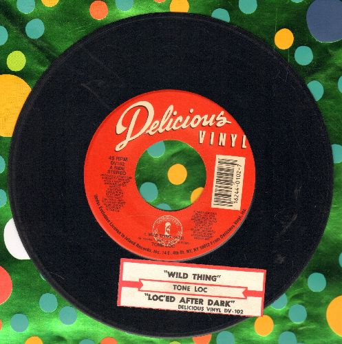 Tone Loc - Wild Thing (RAP Version of the Troggs Classic)/Loc'ed After Dark (with juke box label) - EX8/ - 45 rpm Records