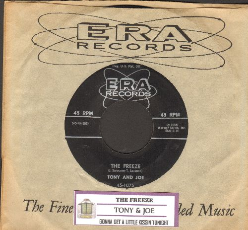 Tony & Joe - The Freeze/Gonna Get A Little Kissin' Tonight (with juke box label and RARE ERA company sleeve) - EX8/ - 45 rpm Records