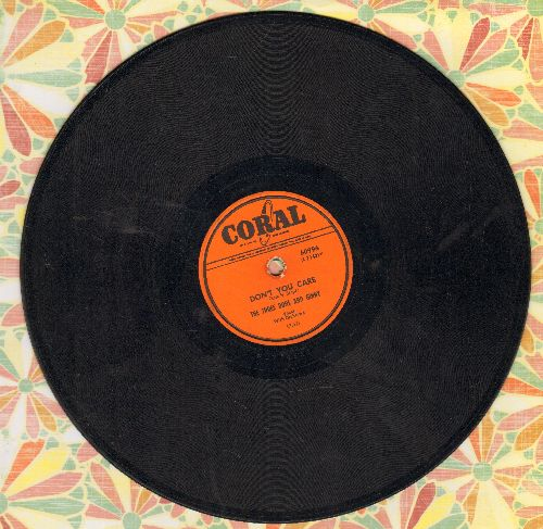 Three Dons And Ginny - Don't You Care/Too Late Now (10 inch 78 rpm record) - VG7/ - 78 rpm
