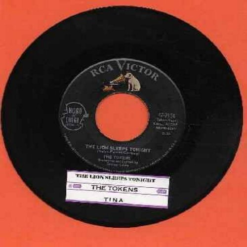 Tokens - The Lion Sleeps Tonight/Tina (with juke box label) - EX8/ - 45 rpm Records