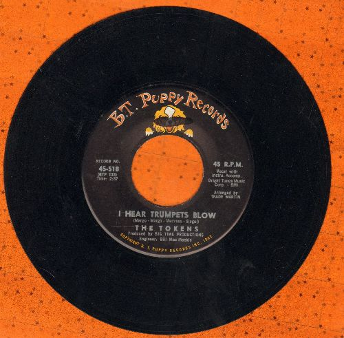Tokens - I Hear Trumpets Blow/Don't Cry, Sing Along With The Music - NM9/ - 45 rpm Records