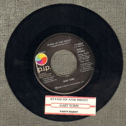 Toms, Gary - Stand Up And Shout/Party Hardy (with juke box label) - NM9/ - 45 rpm Records