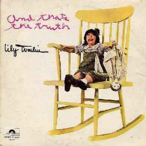 Tomlin, Lily - And That's The Truth… - Laugh along with the irrepressible Edith Ann, age 5 1/2, as she tells it like it is! One of Lily Tomlin's best-loved original characters! (Vinyl STEREO LP record) - EX8/VG7 - LP Records