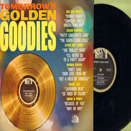 Irwin, Big Dee, Byrdie Green, Micki Lee, Eileen Barton, others - Tomorrow's Golden Goodies: Donkey Walk, Lavender Blue, The Trolley Song, Patty Cake (Vinyl MONO LP record) - NM9/EX8 - LP Records