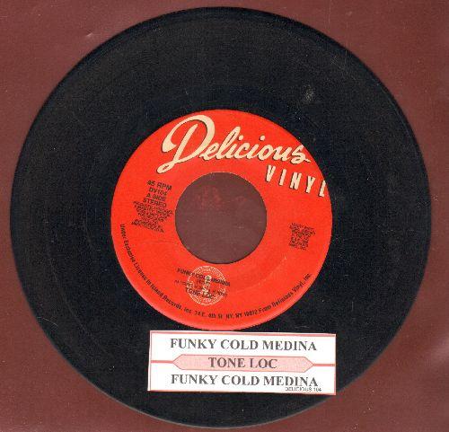 Tone Loc - Funky Cold Medina/Funky Cold Medina (Instrumental) (with juke box label) - VG7/ - 45 rpm Records