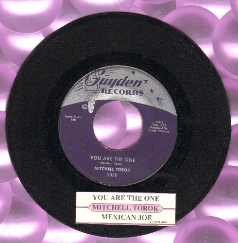 Torok, Mitchell - You Are The One/Mexican Joe (with juke box label) - EX8/ - 45 rpm Records