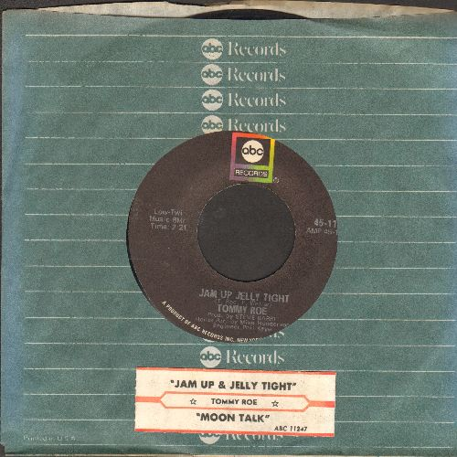 Roe, Tommy - Jam Up Jelly Tight/Moontalk (with juke box label and ABC company sleeve) - EX8/ - 45 rpm Records