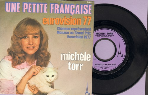 Torr, Michele - Une Petite Francaise (1977 entry for Monaco in Grand Prix Eurovision/Le Mal De Mai (French Pressing, sung in French, with picture sleeve) - NM9/EX8 - 45 rpm Records