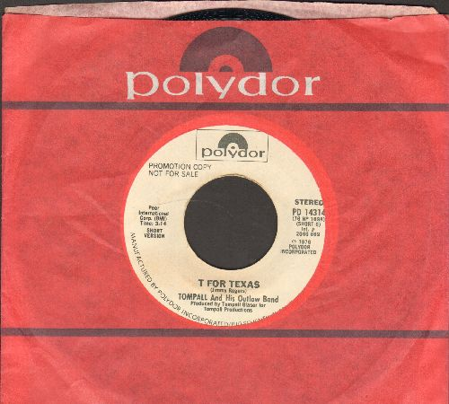 Tompall And His Outlaw Band  - T For Texas (double-A-sided DJ advance pressing with Polydor company sleeve, sol, wol) - NM9/ - 45 rpm Records