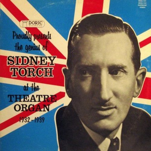 Torch, Sidney - The Genius Of Sidney Torch at the Theatre Organ 1932-1939: Jeepers Creepers, A Tisket A Tasket, Teddy Bear's Picnic, 12th Street Rag (2 vinyl LP record set) - NM9/EX8 - LP Records