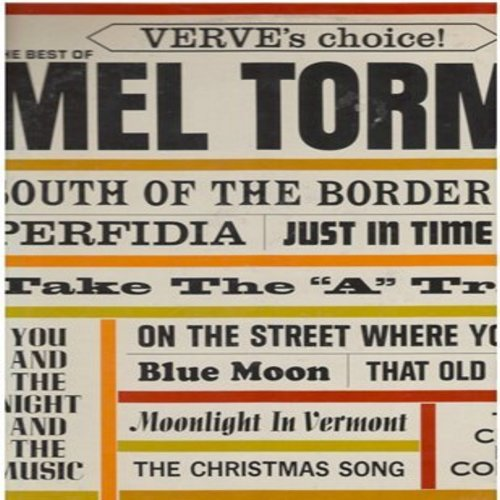 Torme, Mel - Verve's Choice - The Best of: Perfidia, Take The -A- Train, Blue Moon, The Christmas Song (Vinyl LP record, re-issue of vintage recordings) - NM9/EX8 - LP Records