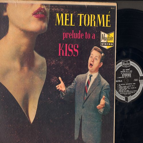 Torme, Mel - Prelude To A Kiss: I Can't Give You Anything But Love, Something To Live For, I Surrender Dear (Vinyl STEREO LP record) - NM9/VG6 - LP Records