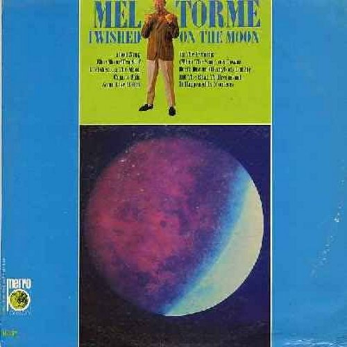 Torme, Mel - I Wished On The Moon: Blue Moon, Some Like It Hot, Hit The Road To Dreamland, It Happened In Monterey, Moon Song (Vinyl MONO LP record) - NM9/EX8 - LP Records