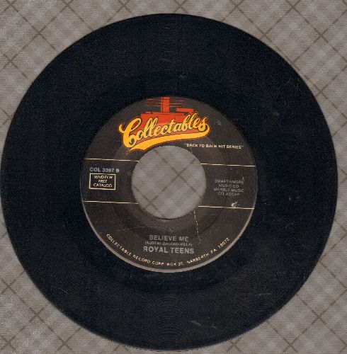 Royal Teens - Believe Me/Short Shorts (double-hit re-issue) - NM9/ - 45 rpm Records